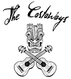 The Castaways: Great Songs, Uke Style